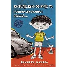 Aventuras de Patuto ¡Quiero ser grande! [novela] (Eriginal Books) (Spanish Edition)