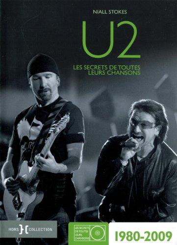 U2 1980-2009 par Niall STOKES
