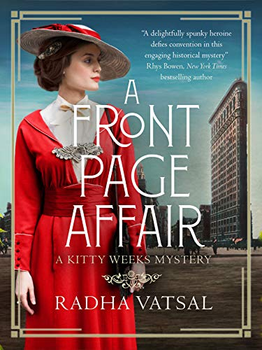 A Front Page Affair: A Kitty Weeks Mystery by [Vatsal, Radha]