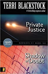 Private Justice/Shadow of Doubt (Newpointe 911, 1/2) by Terri Blackstock (2007-08-01)