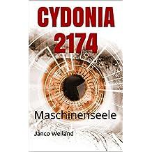 CYDONIA 2174: Maschinenseele