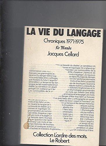 La vie du langage par Cellard