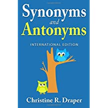 Synonyms and Antonyms: International Edition