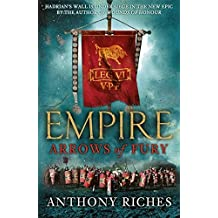 Arrows of Fury (Empire) by Anthony Riches (2011-11-28)
