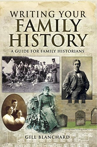 Writing your Family History: A Guide for Family Historians (English Edition)