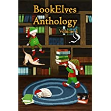 BookElves Anthology Volume 1: A selection of seasonal tales for Middle Grade readers (English Edition)