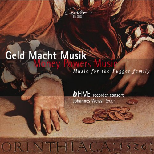 Geld - Macht - Musik (Musik für die Familie Fugger) (Musik Geld Und)