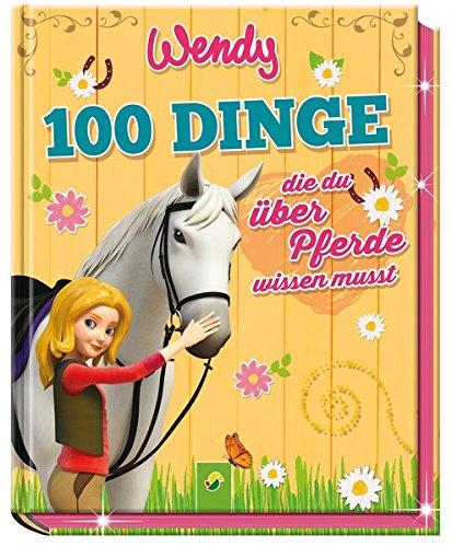 wendy-100-dinge-die-du-uber-pferde-wissen-musst