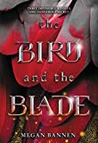The Bird and the Blade (English Edition)