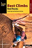 Best Climbs Red Rocks (Best Climbs Series)