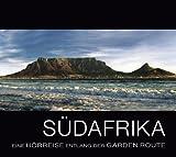 Südafrika: Eine Hörreise entlang der Garden Route
