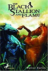 The Black Stallion and Flame: Bullseye Books Edition (Black Stallion (Paperback)) by Walter Farley (1999-06-01)