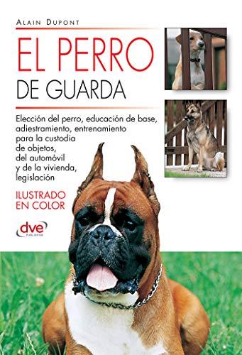 El perro de guarda por Alain Dupont