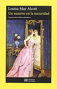 Un susurro en la oscuridad par Louisa May Alcott