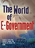 World Of E-Government, The by Gregory G. Curtin (2003-12-21)