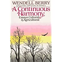 Continuous Harmony by Wendell Berry (1975-04-05)
