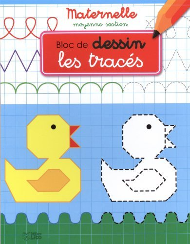 Bloc d'écriture maternelle moyenne section - Les tracés - dès 4 ans de Valérie Diard (8 septembre 2014) Broché