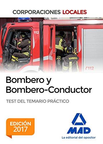 Bombero y Bombero-Conductor. Test del Temario Práctico por Javier Ruiz de Azua y Antón