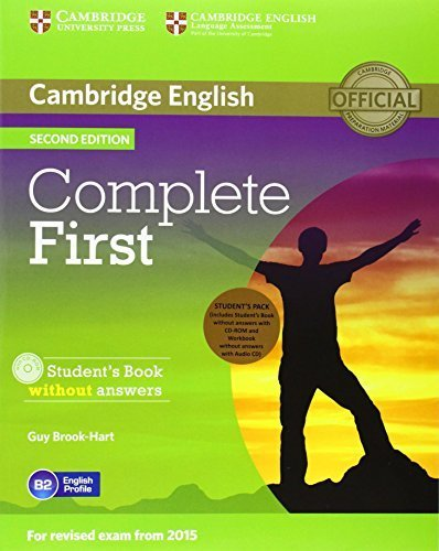 Complete First Student's Pack (Student's Book without Answers with CD-ROM, Workbook without Answers with Audio CD) 2nd edition by Brook-Hart, Guy (2014) Paperback