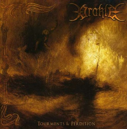 Tourments & Perdition by Orakle (2008-07-29)