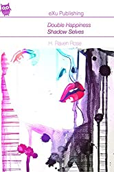 Double Happiness: Shadow Selves (English Edition)