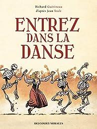 Entrez dans la danse (BD) par Richard Guérineau