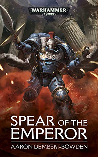 Spear of the Emperor (Warhammer 40,000) (English Edition) eBook ...