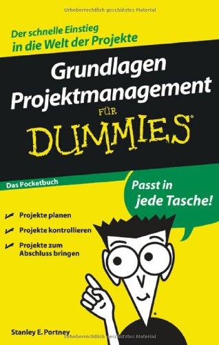 Wiley-VCH Verlag GmbH & Co. KGaA Grundlagen Projektmanagement für Dummies Das Pocketbuch (Fur Dummies)
