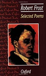 Selected Poems: Robert Frost (Oxford Student Texts) by Robert Frost (1998-09-24)