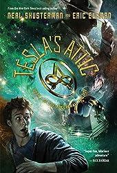 The Accelerati Trilogy, Book One Tesla's Attic (The Accelerati Trilogy, Book One) by Neal Shusterman (2015-01-13)