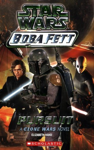 Star Wars Boba Fett Pursuit By Elizabeth Hand 2004 12 01 Pdf