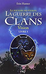 1. La guerre des clans III : vision