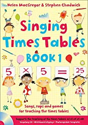 Singing Subjects – Singing Times Tables Book 1: Songs, raps and games for teaching the times tables