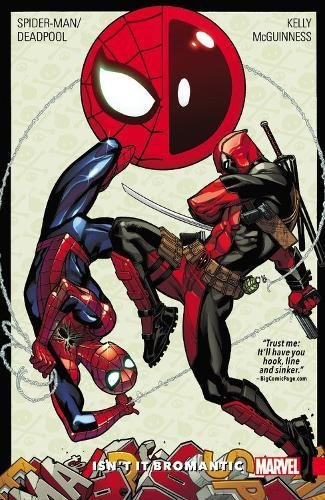 Spider-Man/Deadpool Vol. 1: Isn't It Bromantic
