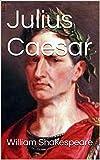 Julius Caesar (English Edition)