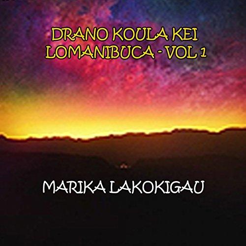 drano-koula-kei-lomanibuca-vol-1