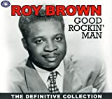 Songtexte von Roy Brown - Good Rockin' Man: The Definitive Collection