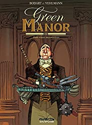 Green Manor, Tome 3 : Fantaisies meurtrières