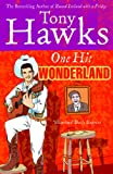 Front cover for the book One Hit Wonderland by Tony Hawks
