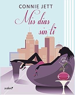 Mis días sin ti (Volumen independiente)