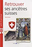 Retrouver ses ancêtres suisses
