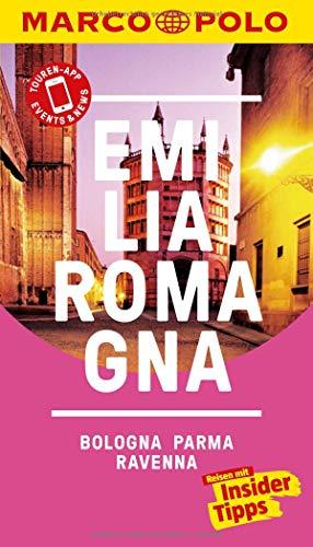 MARCO POLO Reiseführer Emilia-Romagna, Bologna, Parma, Ravenna: Reisen mit Insider-Tipps. Inklusive kostenloser Touren-App & Events&News