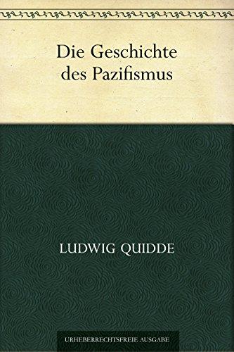 Die Geschichte des Pazifismus