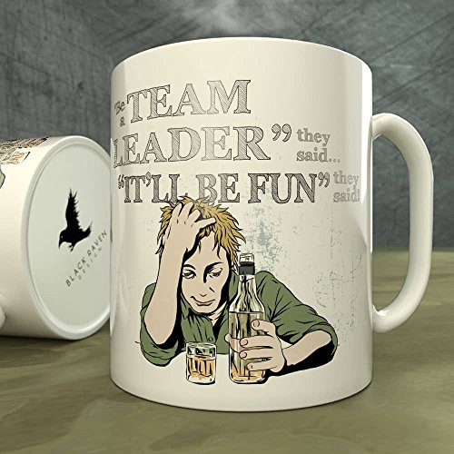 be-a-team-leader-they-saiditll-be-fun-they-said-mug