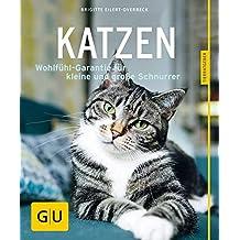 Katzen: Wohlfühl-Garantie für kleine und große Schnurrer (GU Tierratgeber)