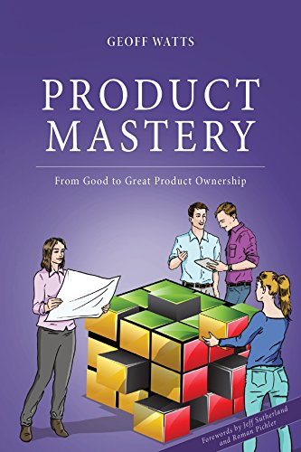 product-mastery-from-good-to-great-product-ownership