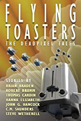 Flying Toasters - The DeadPixel Tales