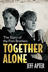 Together Alone: The Story Of The Finn Brothers