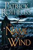 The Name of the Wind (The Kingkiller Chronicle Book 1) (English Edition)