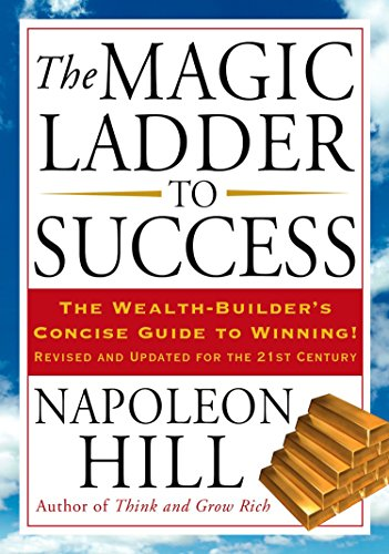 Download the magic ladder to success by napoleon hill book the magic ladder to success dover empower your life napoleon hill on amazon com free shipping on qualifying offers oliver napoleon hill born october fandeluxe Choice Image